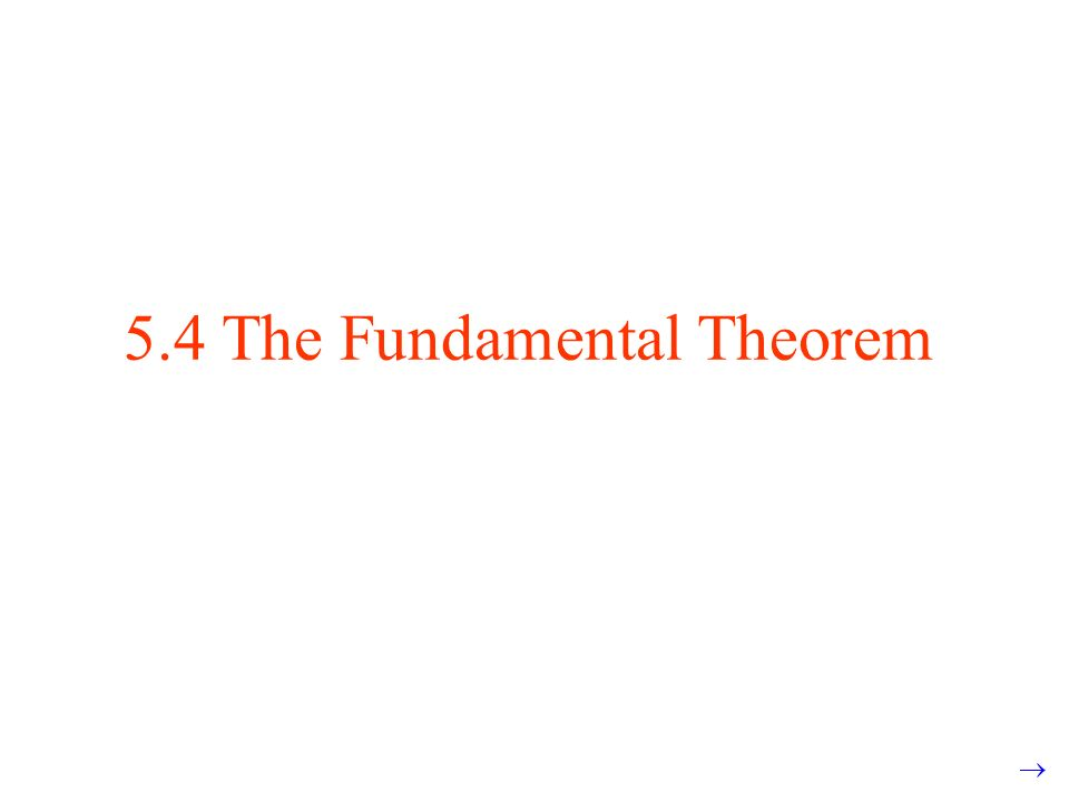 5.4 The Fundamental Theorem