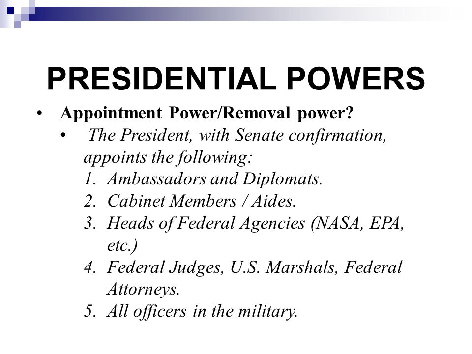 What are the 2 powers of the president #2