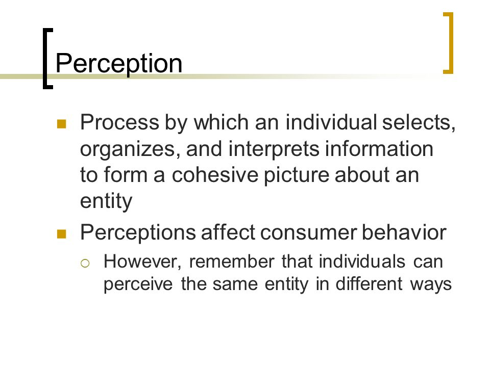 how does perception affect consumer needs