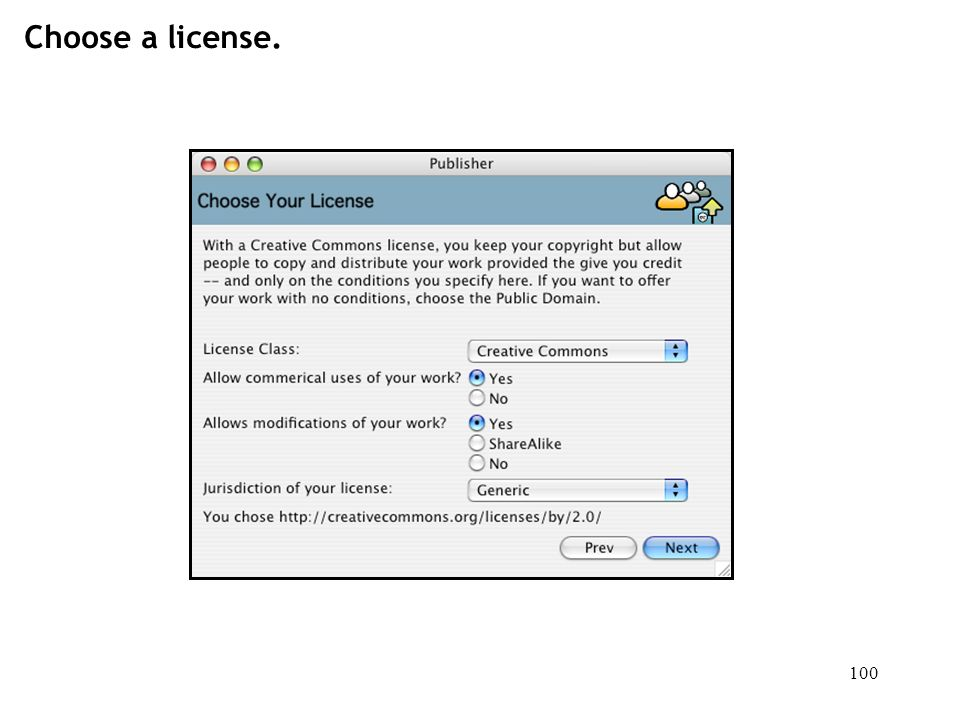 100 Choose a license.
