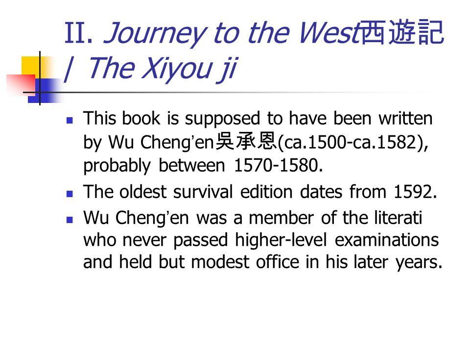 Journey To The West Xijou Ji The Jin Ping Mei Ppt Download
