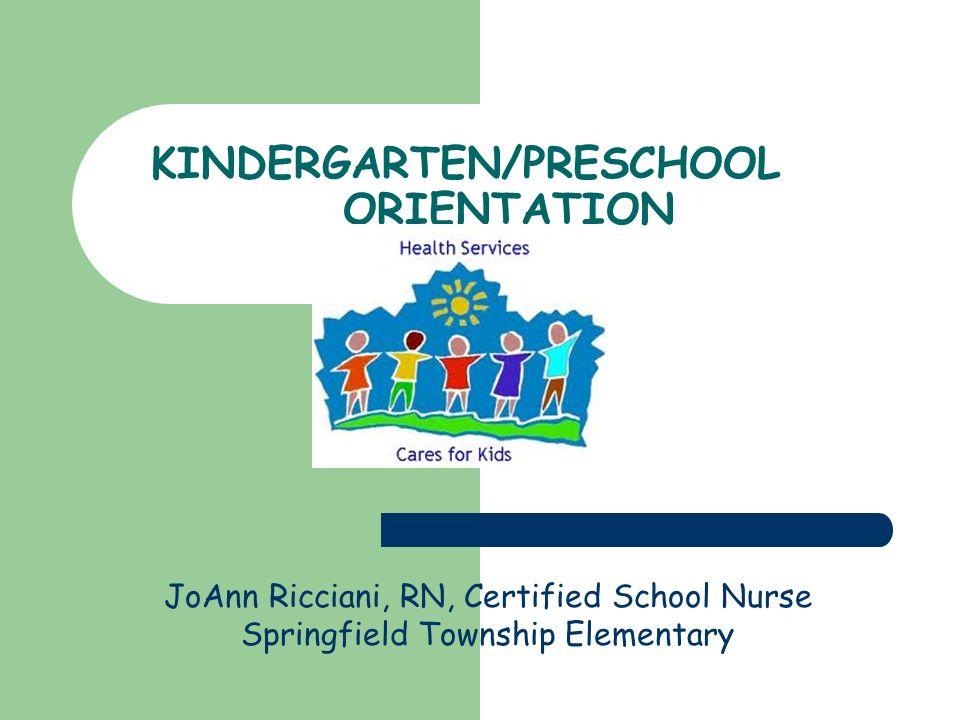 Kindergartenpreschool Orientation Joann Ricciani Rn Certified