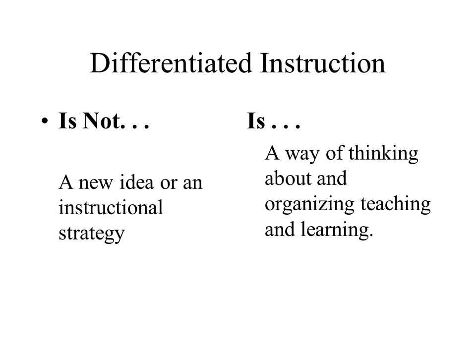 Welcome To Differentiating Instruction An Overview Heres To The