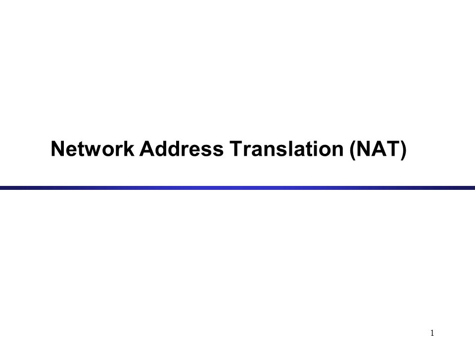 1 Network Address Translation (NAT)