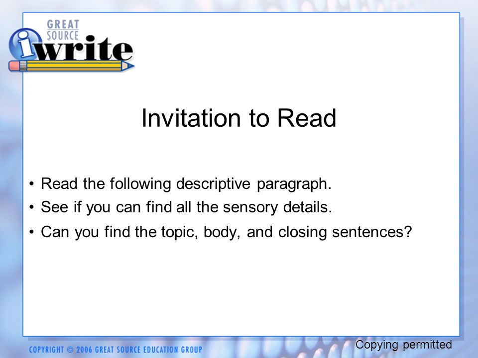 Invitation to Read Read the following descriptive paragraph.