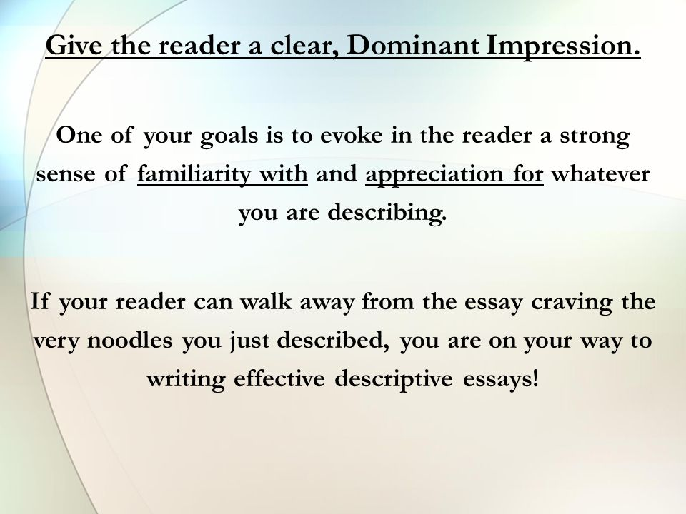 What Is A Descriptive Essay It Is A Type Of Essay That Requires You