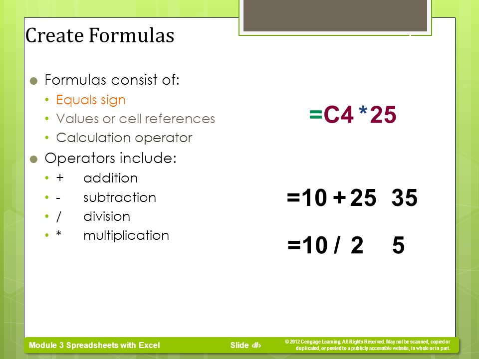 Insert Formulas And Functions Create In A Worksheet. Slide 2 Module 3 Spreadsheets With Excel 2012 Cengage Learning. Worksheet. Spreadsheet Cell Reference Absolute Worksheet At Mspartners.co
