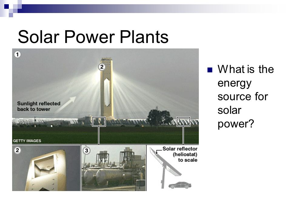 What is the energy source for solar power
