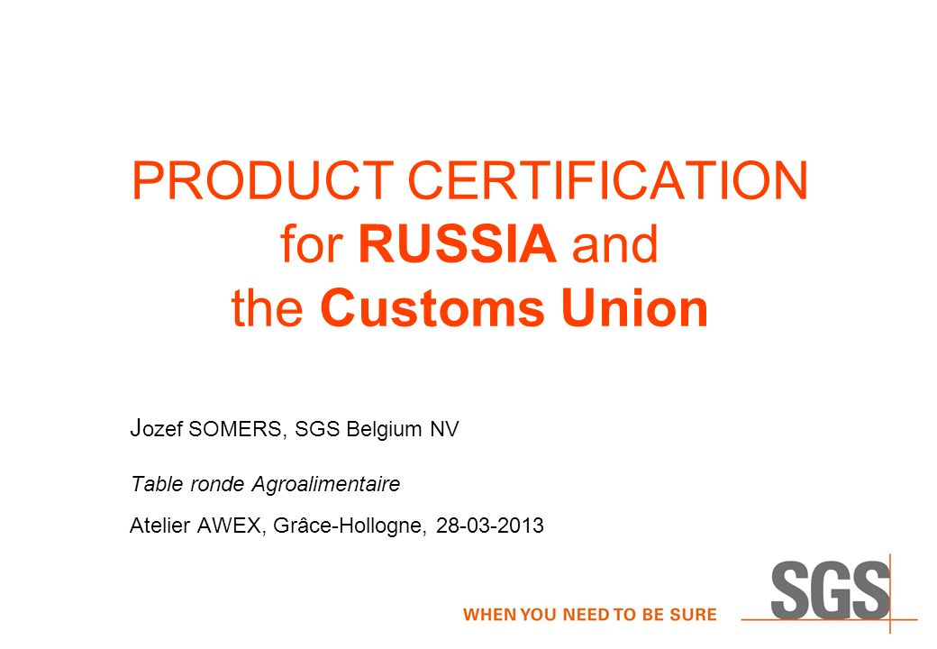 Product Certification For Russia And The Customs Union J Ozef Somers