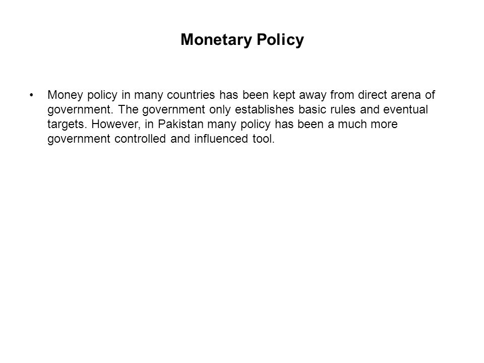 monetary policy refers to government control of