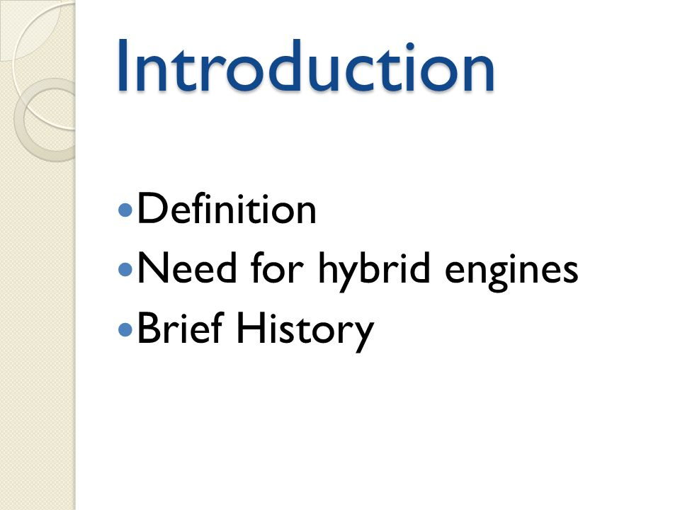 2 Introduction Definition Need For Hybrid Engines Brief History