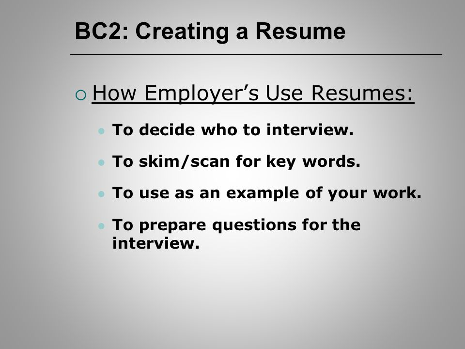 bc2 job hunting resumes bc2 creating a resume how employer s