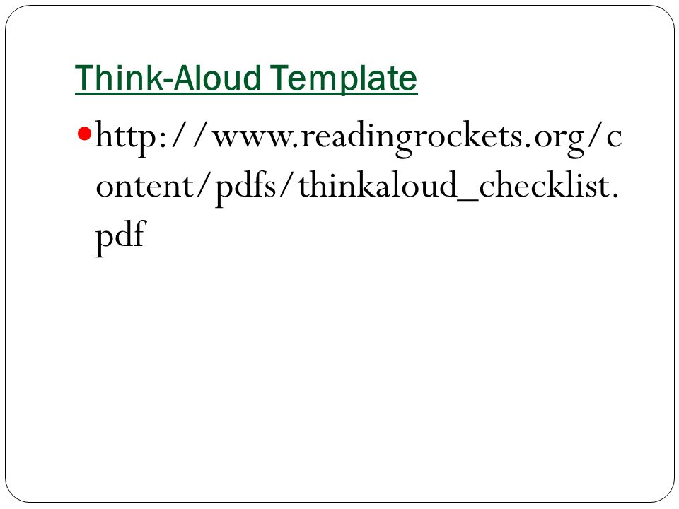 Think-Aloud Template   ontent/pdfs/thinkaloud_checklist. pdf