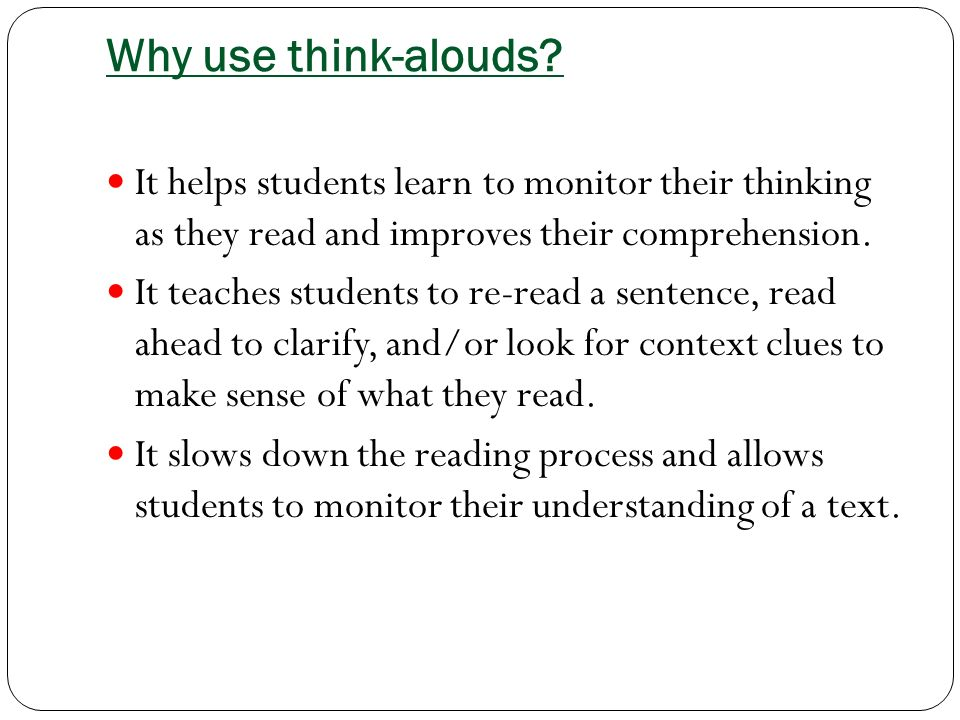 Why use think-alouds.