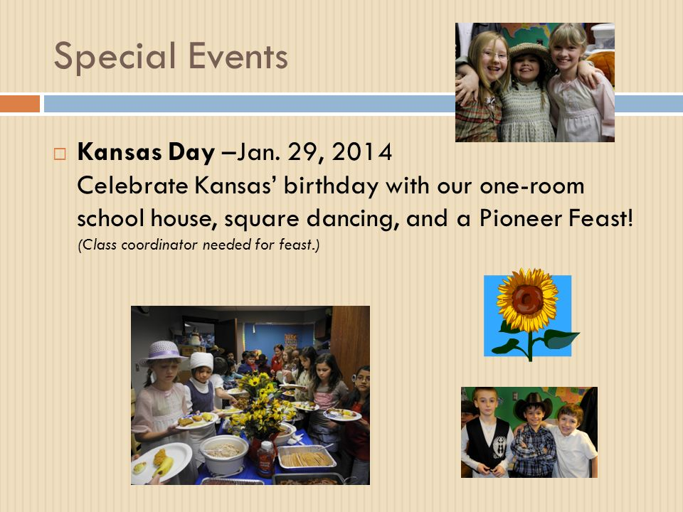 Special Events  Kansas Day –Jan.
