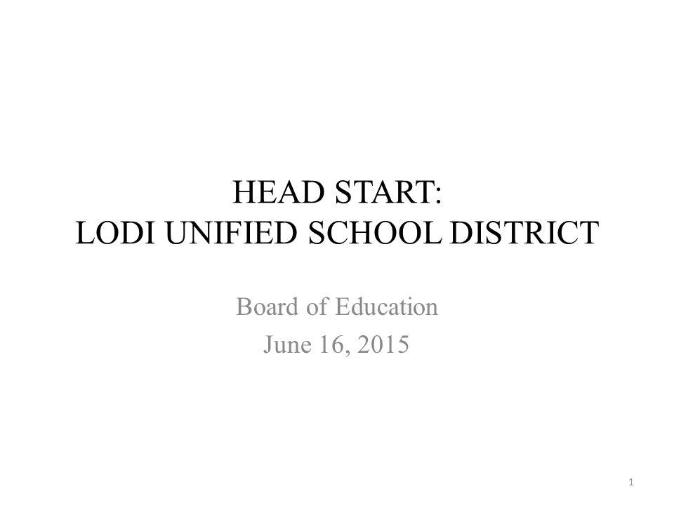 Head Start Lodi Unified School District Board Of Education June 16