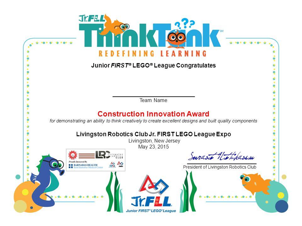 Junior First Lego League Congratulates Team Name Effort And
