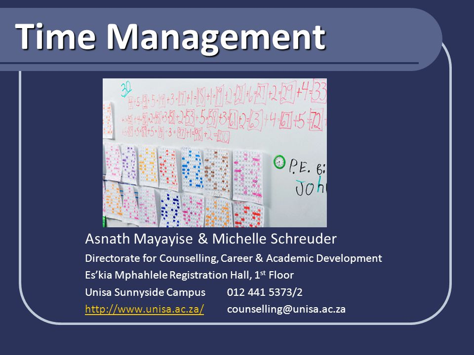Time Management Asnath Mayayise & Michelle Schreuder