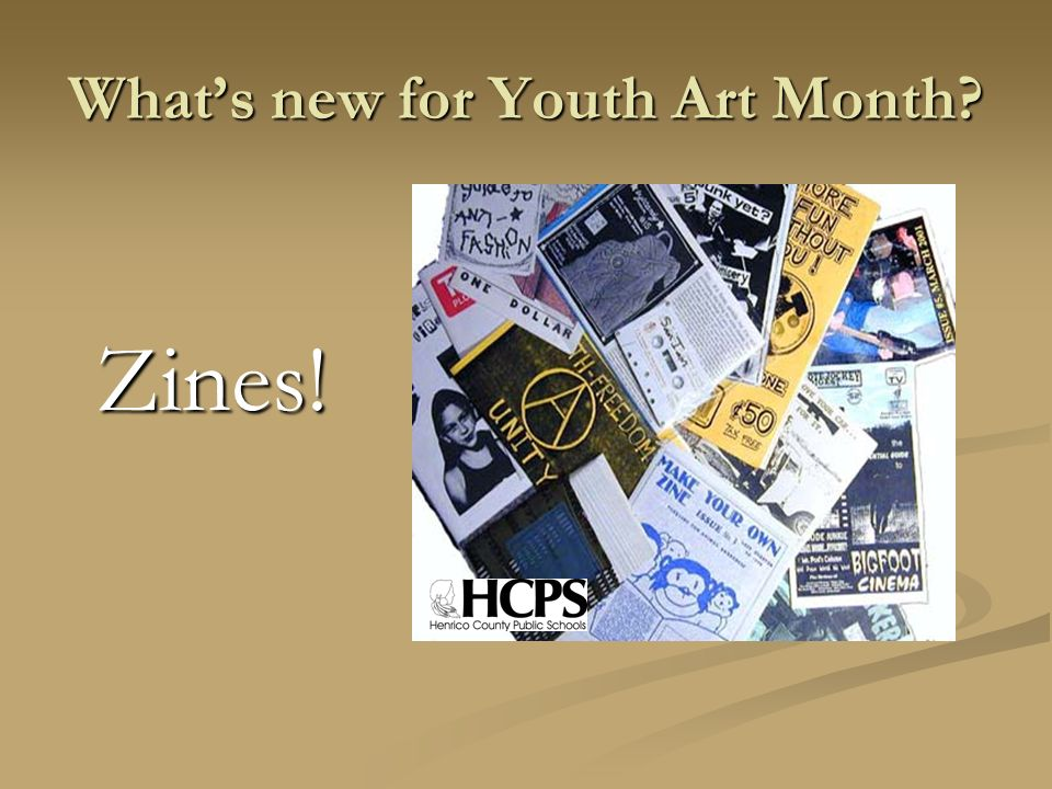 Whats New For Youth Art Month Zines What Is A Zine