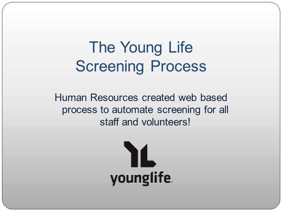 The Young Life Screening Process Human Resources created web