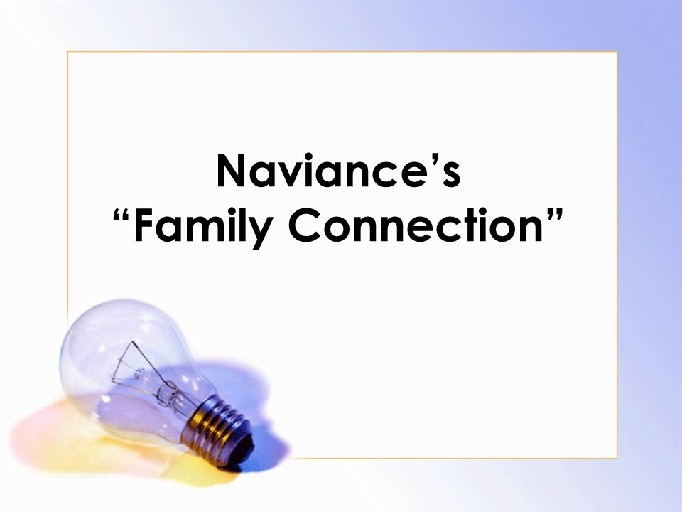 Naviance's Family Connection