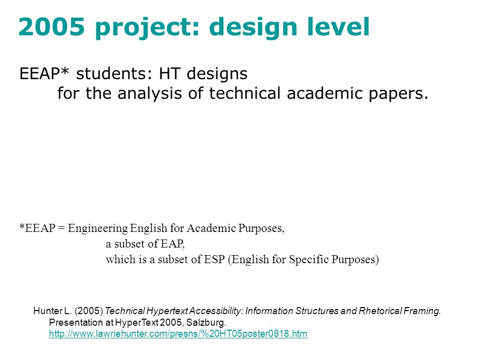 2005 project: design level EEAP* students: HT designs for the analysis of technical academic papers.