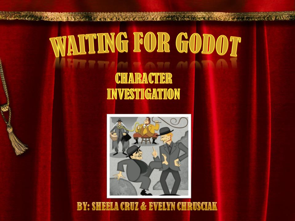 Samuel Becketts Waiting For Godot Is About Two Men Who Are Waiting