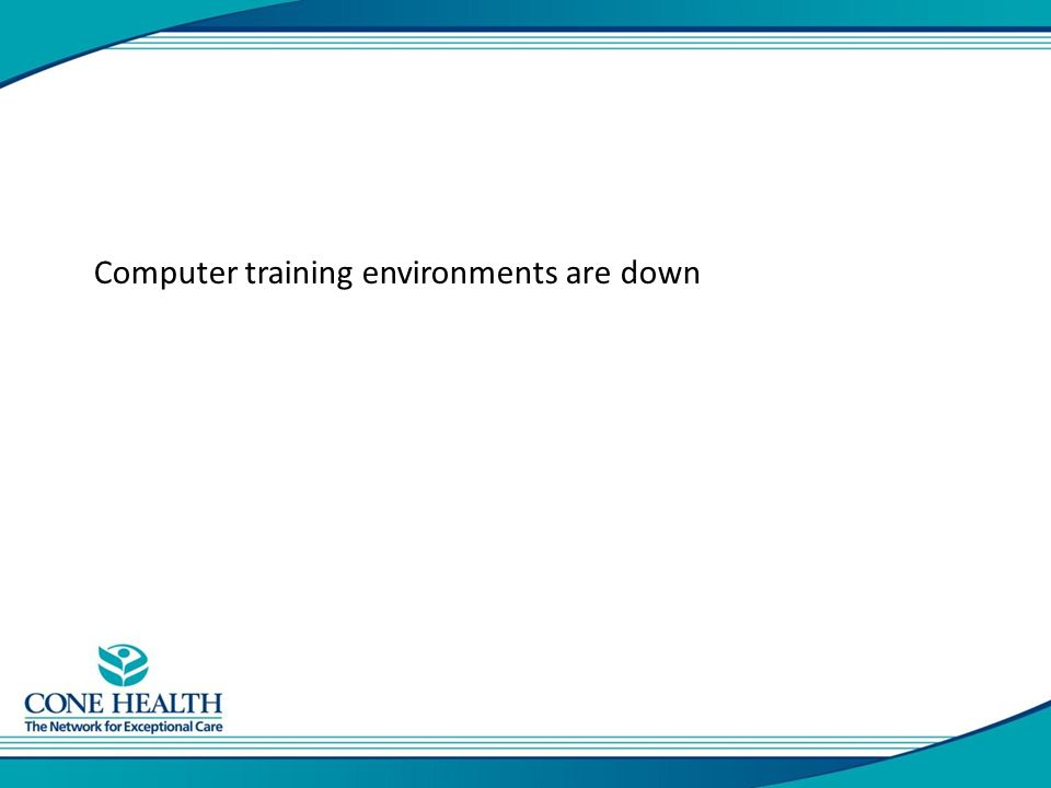 Computer training environments are down
