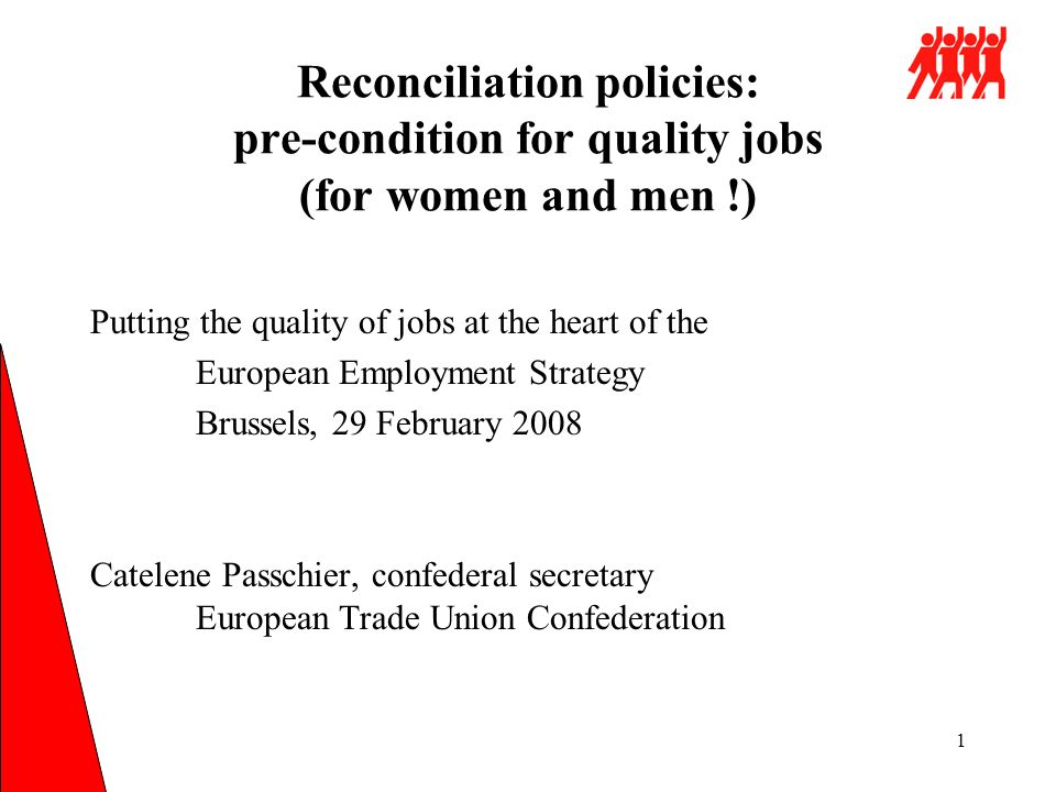 1 Reconciliation policies: pre-condition for quality jobs
