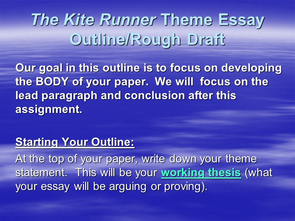 the kite runner theme essay outlinerough draft our goal in this   the kite runner theme essay