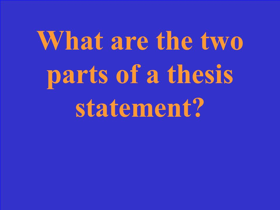 1.Restatement of thesis 2. A summary of your support Other possible answers: 3.