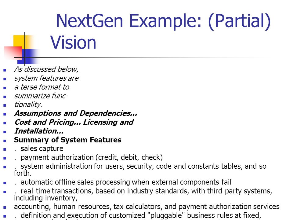 NextGen Example Partial Vision As Discussed Below System Features Are A Terse