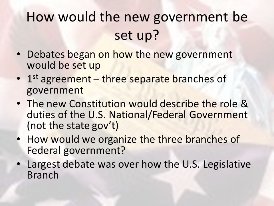 How would the new government be set up.