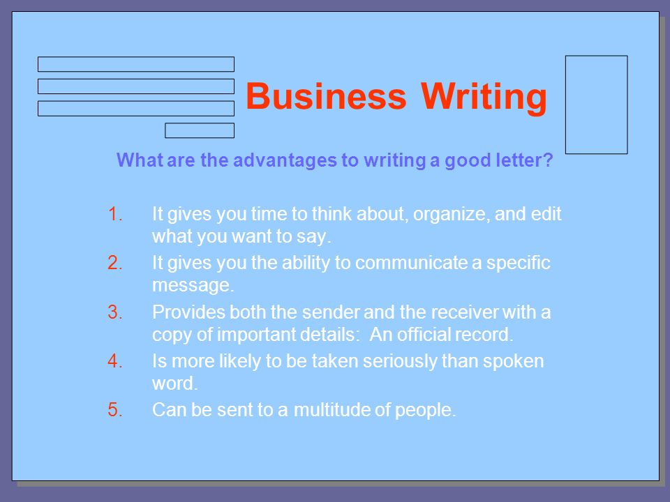 Business Writing What Are The Advantages To Writing A Good Letter 1