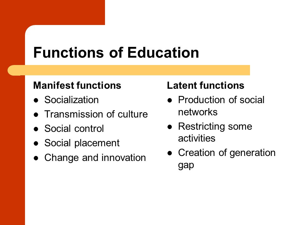 manifest and latent functions of education