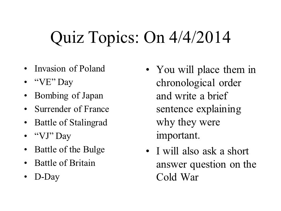 Global: 4/3/2014 I/O: To examine and discuss the key events that mark the start of the Cold War Key Question: How did the end of WWII, and the territorial changes contribute to the start of the Cold War.