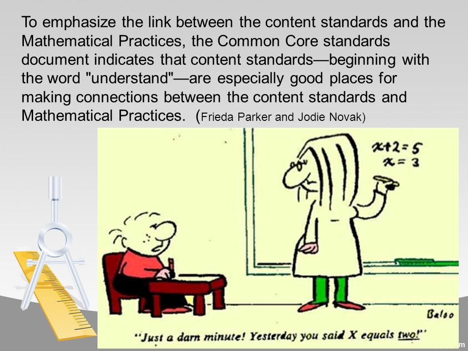 TEACHING WITH THE STANDARDS OF MATHEMATICAL PRACTICE  - ppt