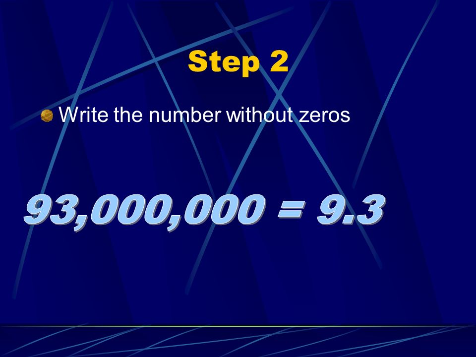 Step 2 Write the number without zeros