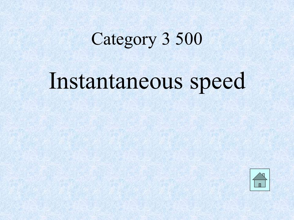 Category Instantaneous speed
