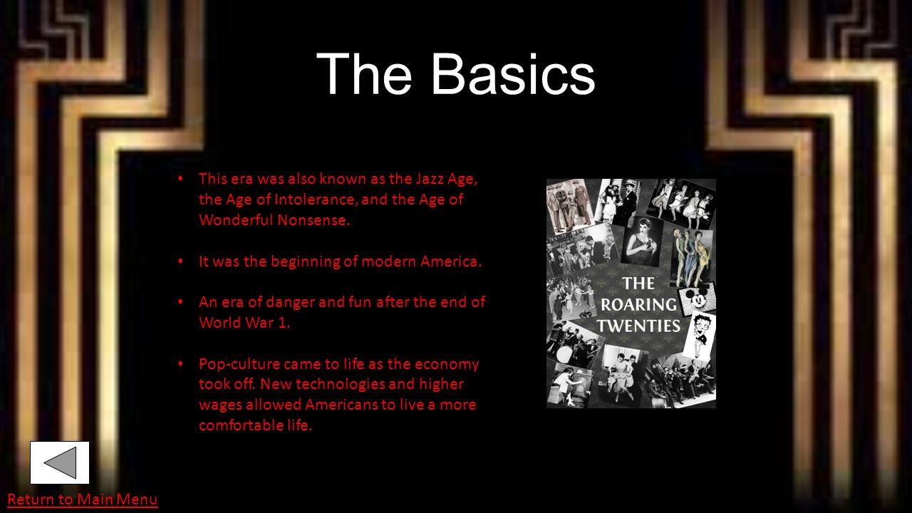 The Roaring Twenties Carissa Jones American History 10th grade Next