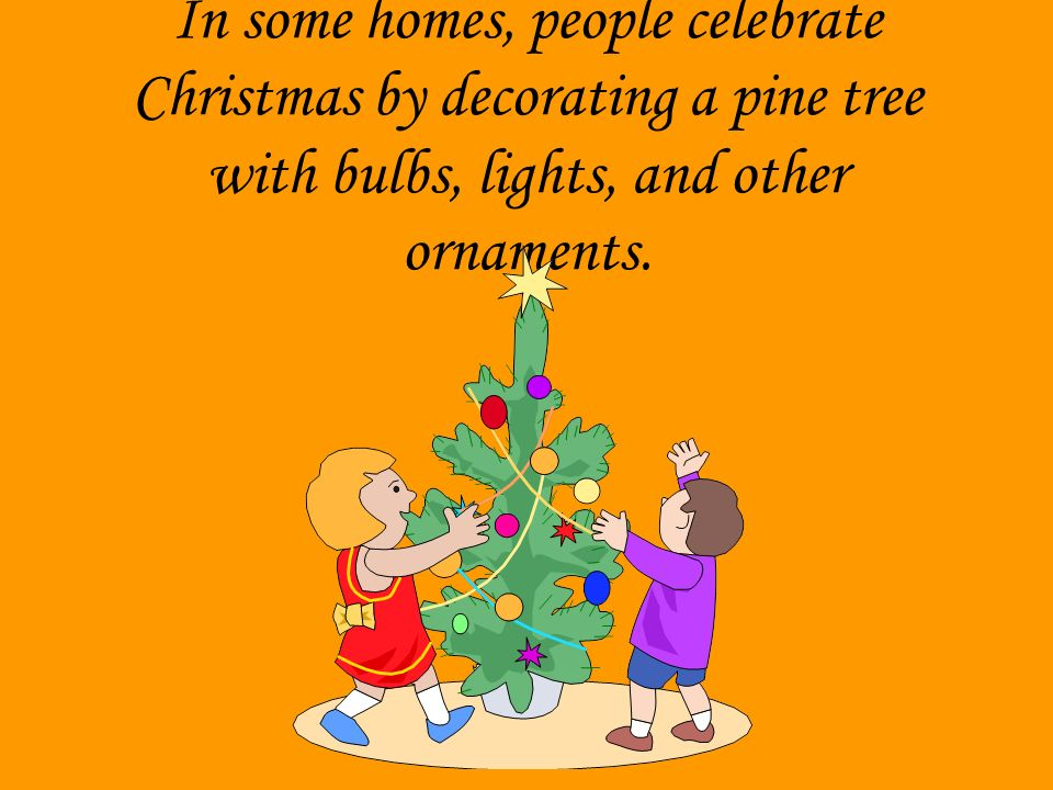 how does your family celebrate christmas - How Many People Celebrate Christmas