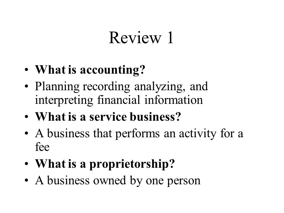 Review 1 What is accounting.