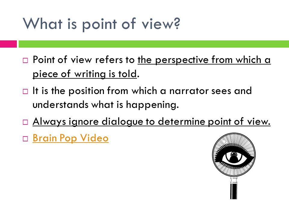 What is point of view.