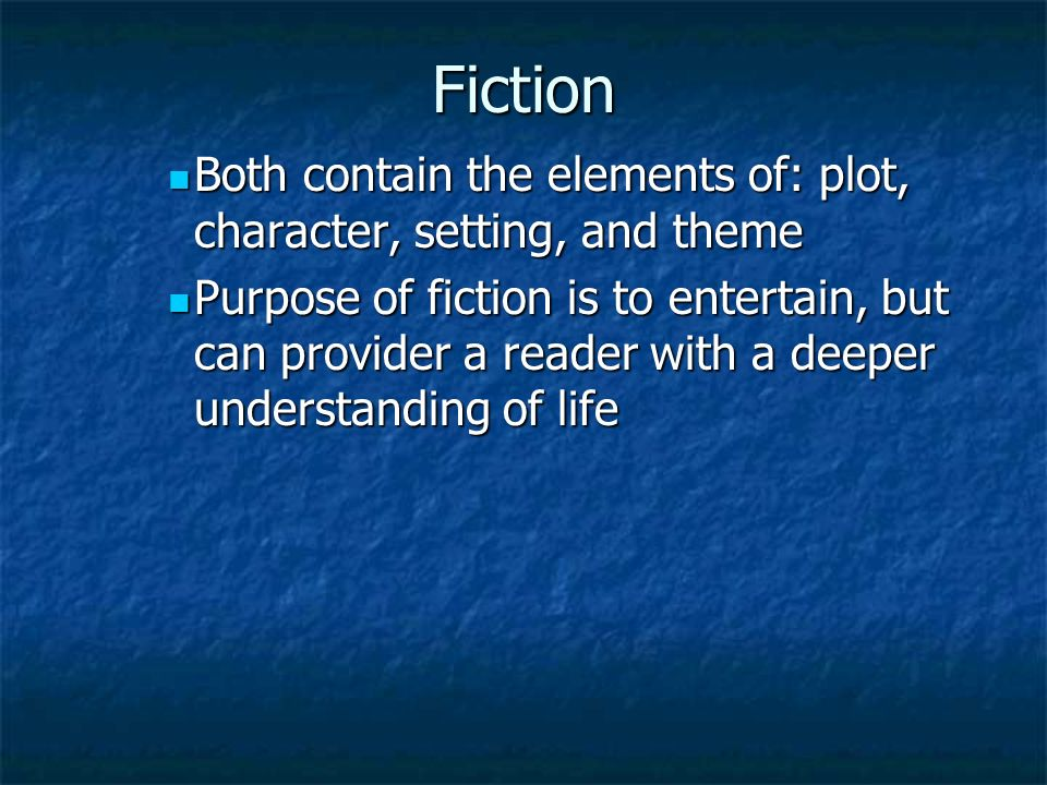 Fiction Stories that come from a writer's imagination are called fiction.