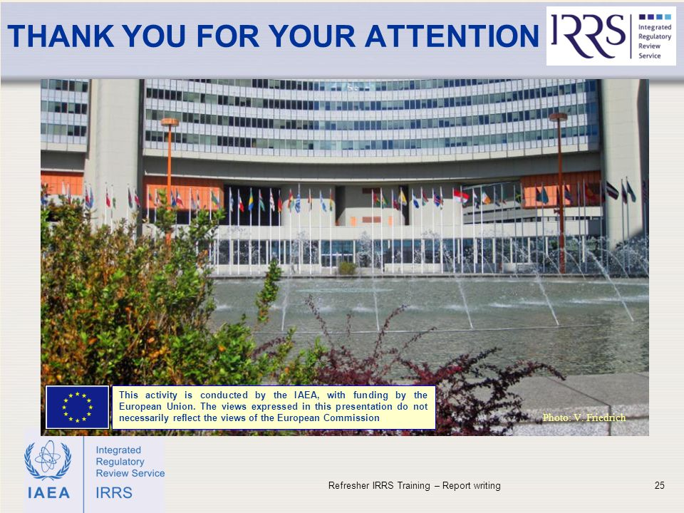 IAEA THANK YOU FOR YOUR ATTENTION 25 Photo: V.