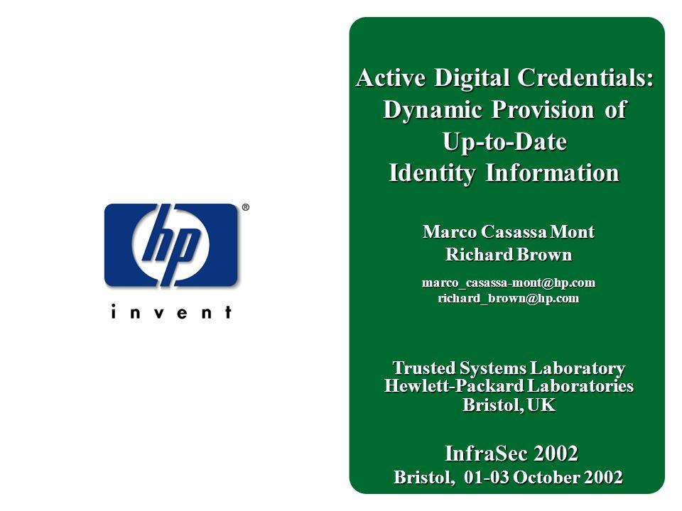 Trusted Systems Laboratory Hewlett-Packard Laboratories Bristol, UK ...