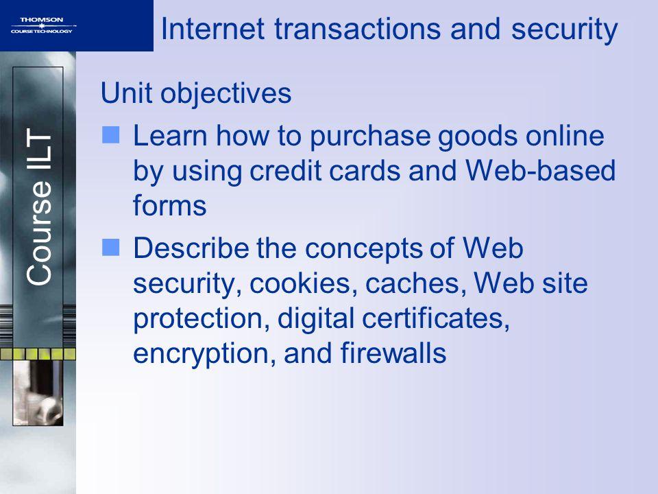 Course ILT Internet transactions and security Unit