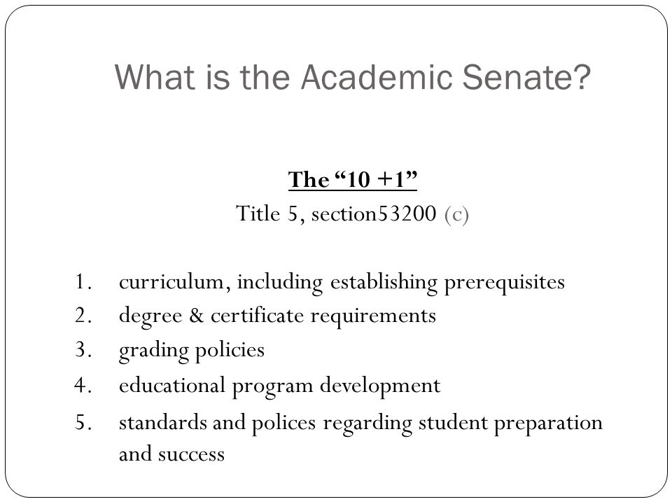 What is the Academic Senate.