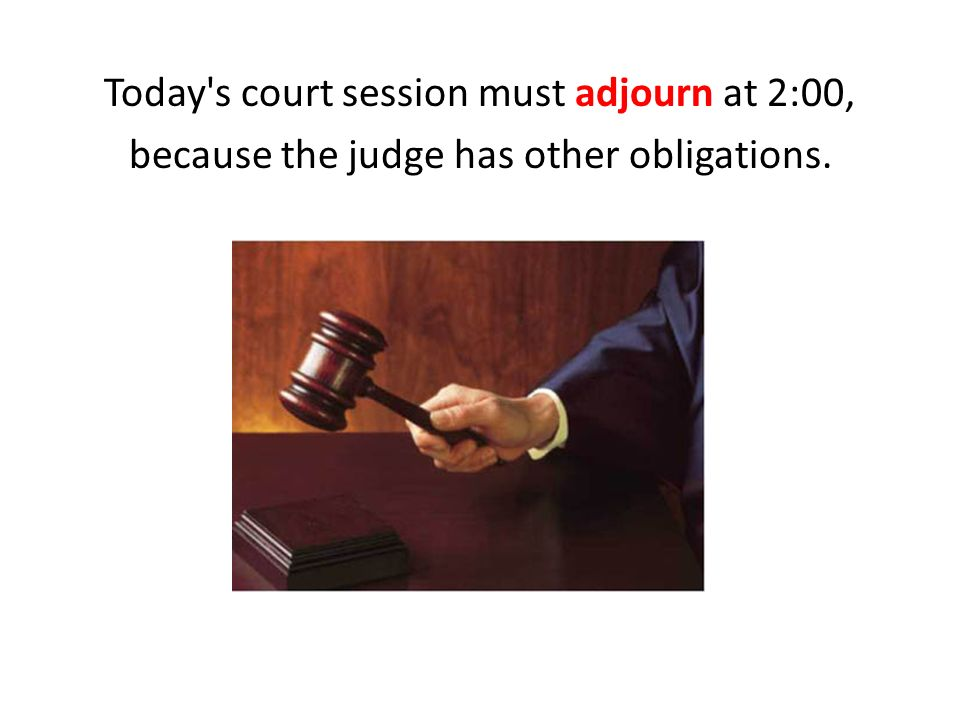 unit ii vocabulary in pictures today s court session must adjourn