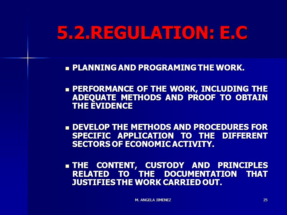 M. ANGELA JIMENEZ REGULATION: E.C PLANNING AND PROGRAMING THE WORK.